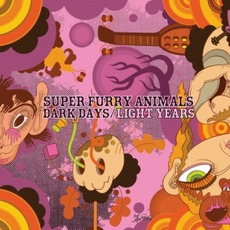 Dark Days/Light Years mp3 Album by Super Furry Animals