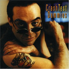 I Don't Care That You Don't Mind mp3 Album by Crash Test Dummies
