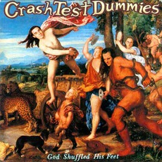 God Shuffled His Feet mp3 Album by Crash Test Dummies