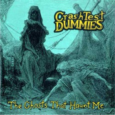 The Ghosts That Haunt Me mp3 Album by Crash Test Dummies
