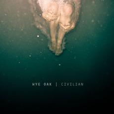 Civilian mp3 Album by Wye Oak