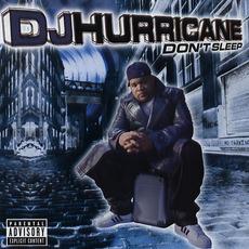 Don't Sleep mp3 Album by DJ Hurricane