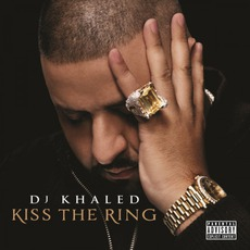 Kiss The Ring (Deluxe Edition) mp3 Album by DJ Khaled