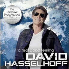 A Real Good Feeling (Party Version) mp3 Album by David Hasselhoff