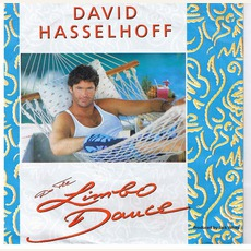 Do The Limbo Dance by David Hasselhoff