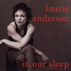 In Our Sleep mp3 Remix by Laurie Anderson
