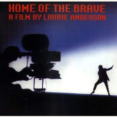 Home Of The Brave mp3 Soundtrack by Laurie Anderson