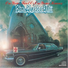 On Your Feet Or On Your Knees mp3 Live by Blue Öyster Cult