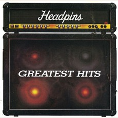 Greatest Hits by Headpins