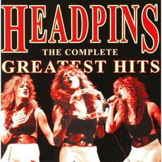The Complete Greatest Hits mp3 Artist Compilation by Headpins