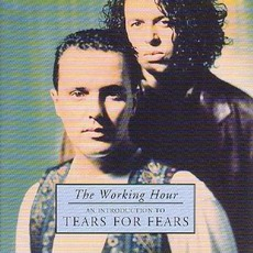 The Working Hour: An Introduction To Tears For Fears
