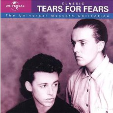 The Universal Masters Collection: Classic Tears For Fears mp3 Artist Compilation by Tears For Fears