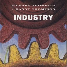 Industry mp3 Album by Richard Thompson & Danny Thompson