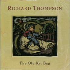 The Old Kit Bag mp3 Album by Richard Thompson