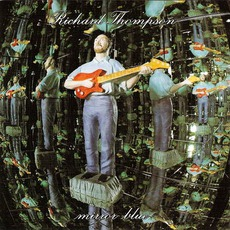 Mirror Blue mp3 Album by Richard Thompson