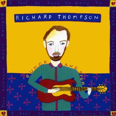 Rumor And Sigh mp3 Album by Richard Thompson