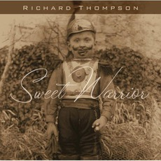 Sweet Warrior mp3 Album by Richard Thompson