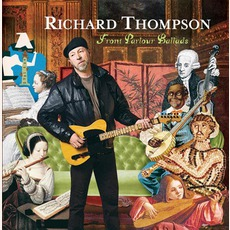 Front Parlour Ballads by Richard Thompson
