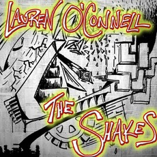 The Shakes mp3 Album by Lauren O'Connell