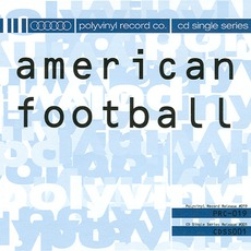 Polyvinyl Cd Single Series: American Football by American Football