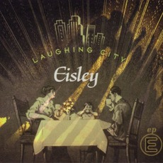 Laughing City EP mp3 Album by Eisley