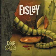Deep Space EP by Eisley