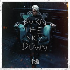 Burn The Sky Down mp3 Album by Emma Hewitt