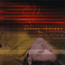 Casino mp3 Album by Violet Indiana