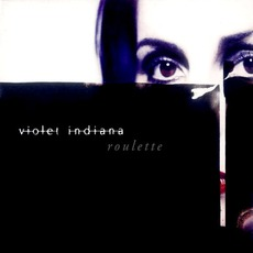 Roulette mp3 Album by Violet Indiana