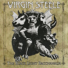 The Black Light Bacchanalia mp3 Album by Virgin Steele