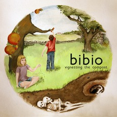 Vignetting The Compost mp3 Album by Bibio