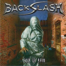Trip Of Pain mp3 Album by Backslash