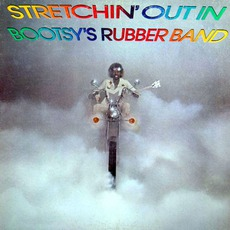 Stretchin' Out In Bootsy's Rubber Band mp3 Album by Bootsy's Rubber Band