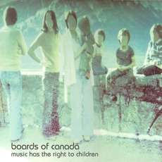 Music Has The Right To Children (Re-Issue) mp3 Album by Boards Of Canada