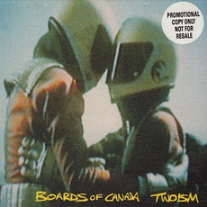 Twoism (Re-Issue) mp3 Album by Boards Of Canada