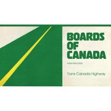 Trans Canada Highway mp3 Album by Boards Of Canada