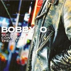 Social Contract Theory mp3 Album by Bobby O