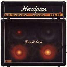Turn It Loud mp3 Album by Headpins