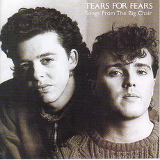 Songs From The Big Chair mp3 Album by Tears For Fears
