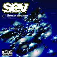 All These Dreams by SEV