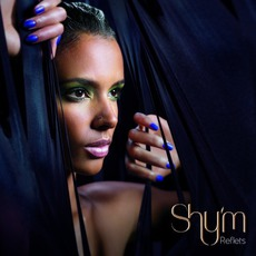 Reflets mp3 Album by Shy'm