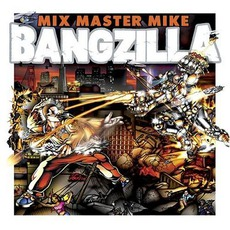 Bangzilla mp3 Album by Mix Master Mike