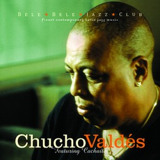 Featuring Cachaito mp3 Album by Chucho Valdés