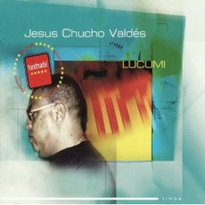 Lucumi (Re-Issue) by Chucho Valdés
