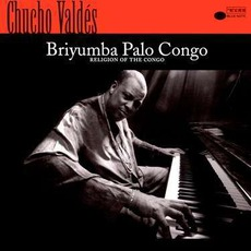 Briyumba Palo Congo mp3 Album by Chucho Valdés