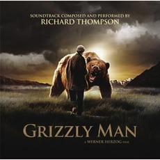 Grizzly Man by Richard Thompson