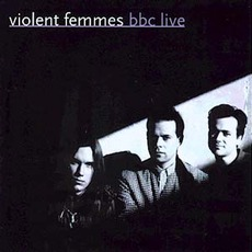 BBC Live by Violent Femmes