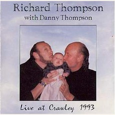 Live At Crawley 1993 by Richard Thompson