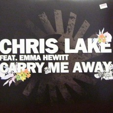 Carry Me Away by Chris Lake Feat. Emma Hewitt