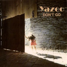 Don't Go (Re-Issue) by Yazoo